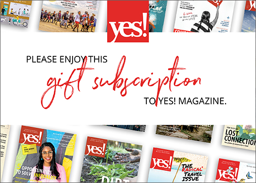YES! Magazine Gift Subscription Card